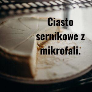 Read more about the article Sernik z mikrofali w 5 minut