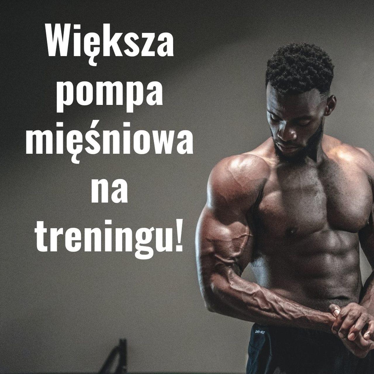 Większa pompa mięśniowa