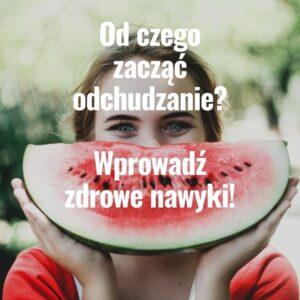 Read more about the article Od czego zacząć odchudzanie?